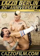 Cazzo Berlin 20th Anniversary 2