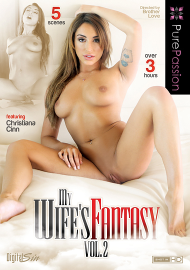 my wife's fantasy 2, pure passion, digital sin, kimmy granger, christiana cinn, rayann parks, alli rae, jade nile, for ladies, couples porn, bdsm, fetish, hairy, bush, shaving, threesome, threeway