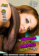 My Daughter Fucking A Cockzilla 10