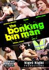 The Bonking Bin Man