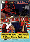 Lady Dead Pool In Anyone You Can Fuck I Can Fuck Better
