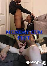 Monday Cum Fest