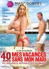 40 Mes Vacances Sans Mon Mari