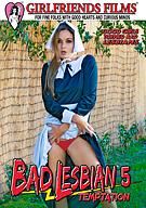 Bad Lesbian 5: Temptation