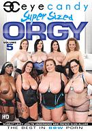 Super Sized Orgy 5