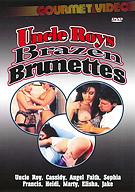 Uncle Roys Brazen Brunettes