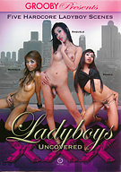Ladyboys Uncovered XXX