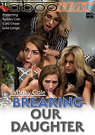 Sydney Cole In Breaking Our Daughter