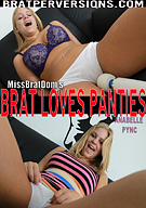 Brat Loves Panties
