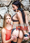 Intoxicated By Kink