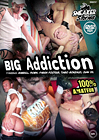 Big Addiction