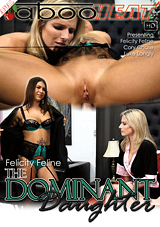 Felicity Feline In The Dominant Daughter