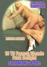 Solomon's POVs: 19 YO French Blonde Fuck Delight