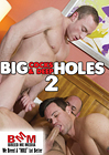 Big Cocks And Deep Holes 2