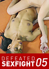 Defeated Sexfight 5