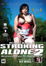 Stroking Alone 2