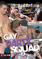 Gay Party Squad 2