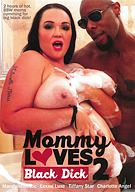 Mommy Loves Black Dick 2
