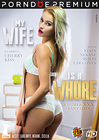 My Wife Is A Whore