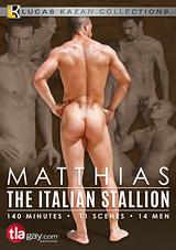 Matthias The Italian Stallion