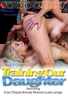 Kenzie Reeves in Training Our Daughter