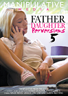 Father Daughter Perversions 5