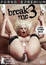 Break Me 3