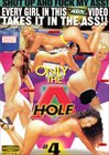 Only the A Hole 4