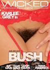 Axel Braun's Bush
