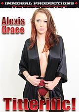 Titterific Alexis Grace