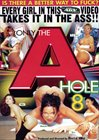 Only the A Hole 8