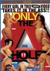 Only the A Hole 11