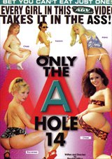 Only the A Hole 14