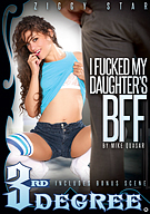 I Fucked My Daughter's BFF