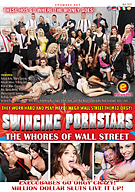 Swinging Pornstars: The Whores Of Wall Street