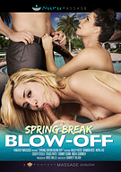 Spring Break Blow-Off