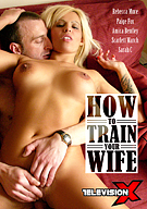 How To Train Your Wife