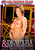 Deauxma And Her Girlfriends