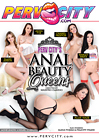 Perv City's Anal Beauty Queens