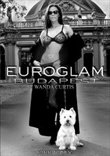 Euroglam:  Wanda Curtis in Budapest