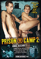 Young Bastards 8: Prison Camp 2 Anal Assault