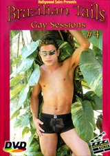 Brazilian Tails 4:  Gay Sessions