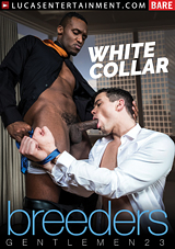 Gentlemen 23: White Collar Breeders