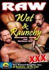 Raw, Wet And Raunchy