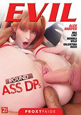 Round Ass DP's
