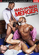 Gentlemen 24: Man-On-Man Merger