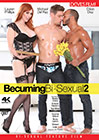 Becuming Bi-Sexual 2
