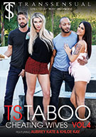 TS Taboo 4: Cheating Wives