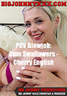 POV Blowjob: Cum Swallowers - Cherry English