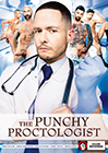 The Punchy Proctologist